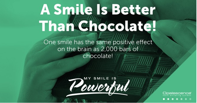 A Smile is Better Than Chocolate